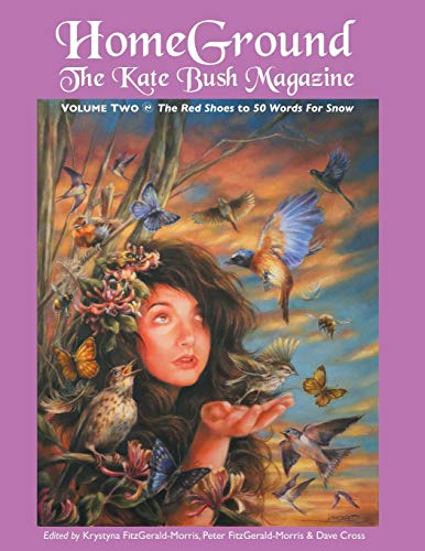 9781861714077: Homeground: The Kate Bush Magazine: Anthology Volume Two: 'The Red Shoes' to '50 Words for Snow'