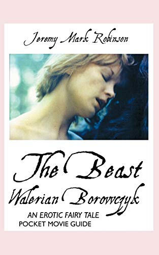 9781861714244: Walerian Borowczyk: The Beast: An Erotic Fairy Tale: Pocket Movie Guide