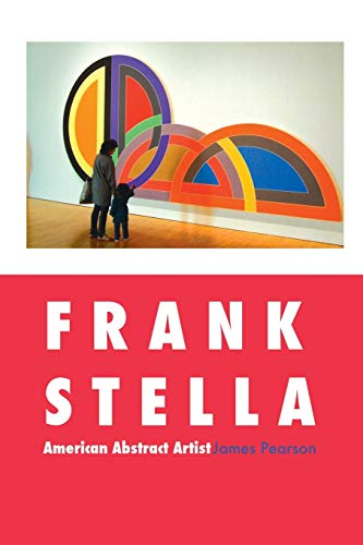 9781861714299: Frank Stella: American Abstract Artist (Painters)