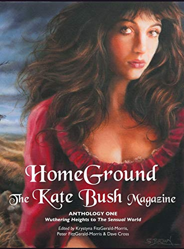 9781861714800: Homeground: The Kate Bush Magazine: Anthology One: 'Wuthering Heights' to 'The Sensual World'