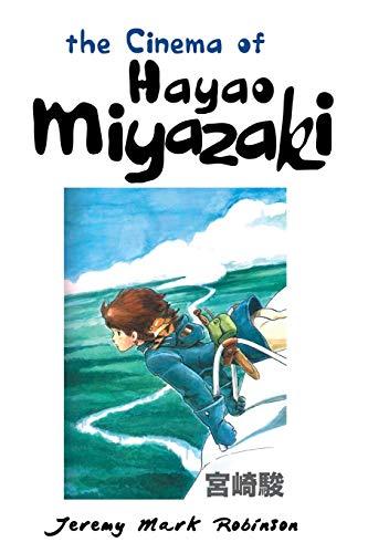9781861715159: The Cinema of Hayao Miyazaki