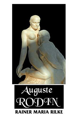 9781861715715: Auguste Rodin (European Writers)