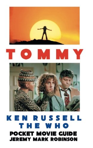Tommy: Ken Russell: The Who: Pocket Movie Guide