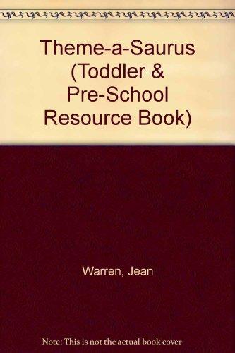 9781861720047: Theme-a-Saurus (Toddler & Pre-School Resource Book)