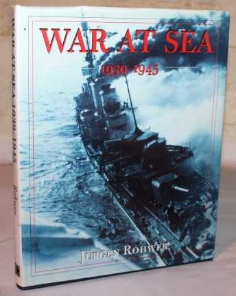 War at Sea, 1939-1945 (9781861760029) by Jurgen Rohwer