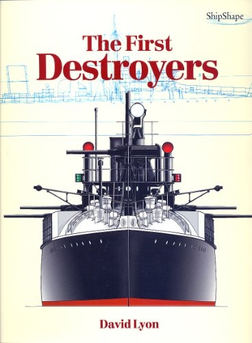 9781861760050: The First Destroyers (ShipShape)