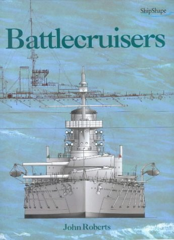 9781861760067: Battlecruisers (Chatham ShipShape)