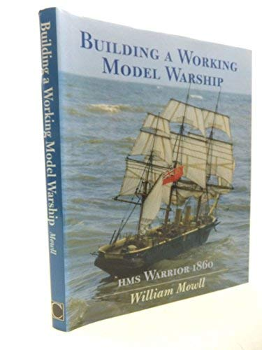 9781861760197: Building a Working Model Warship: HMS