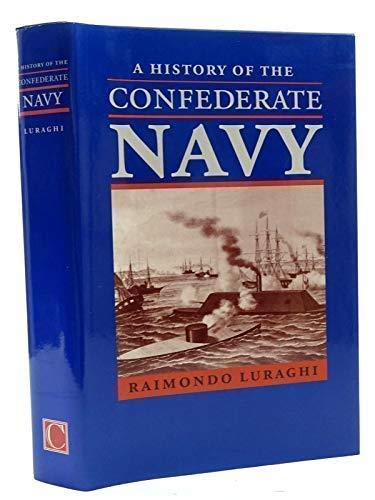 9781861760210: A History of the Confederate Navy