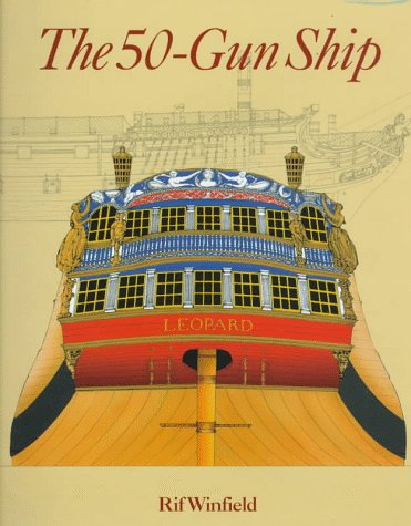 9781861760258: The 50-Gun Ship (Shipshape Series)
