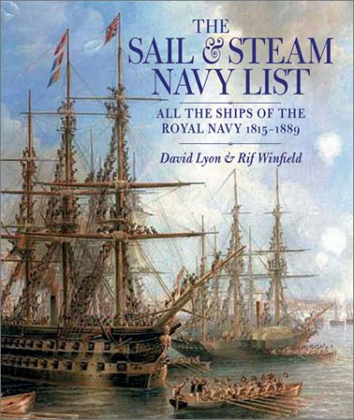 9781861760326: The Sail & Steam Navy List: All the Ships of the Royal Navy, 1815-1889