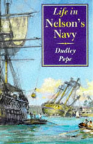 9781861760340: Life in Nelson's Navy