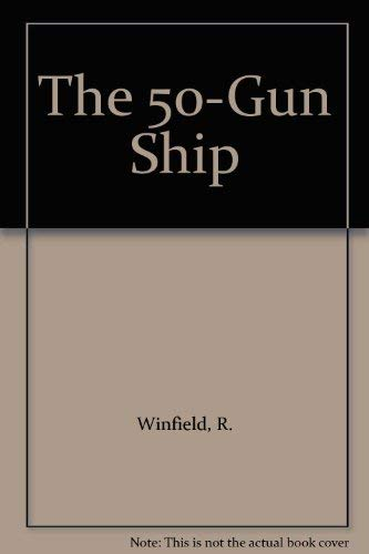 9781861760364: The 50-Gun Ship