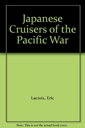 9781861760586: Japanese Cruisers of the Pacific War