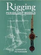 9781861760616: The Rigging of Period Ship Models: A Step-by-step Guide to the Intricacies of Square-rig