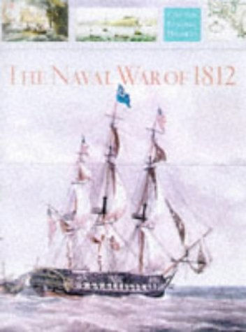 The Naval War of 1812.