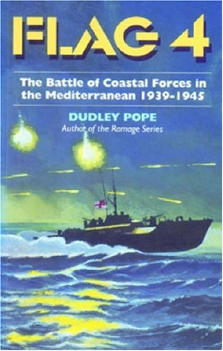 9781861760678: Flag 4: The Battle of Coastal Forces in the Mediterranean 1939-1945