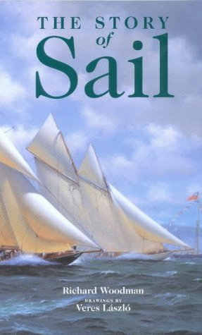 9781861760753: The Story of Sail: Illustrated with 1000 Scale Drawings