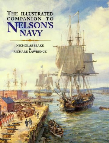 9781861760906: The Illustrated Companion to Nelson's Navy: A Guide to the Fiction of the Napoleonic Wars