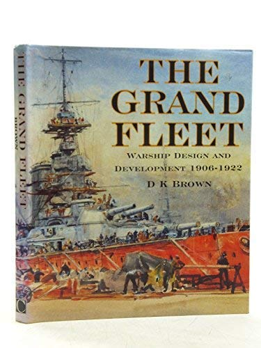 9781861760999: The Grand Fleet: Warship Development, 1905-23