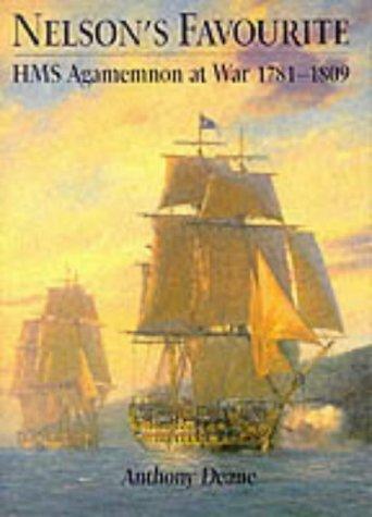 9781861761064: Nelson's Favourite: HMS Agamemnon at War, 1781-1809 (Sailors' Tales)