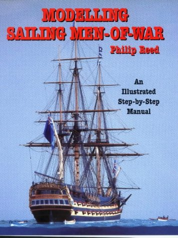 9781861761262: Modelling Sailing Men-of-war