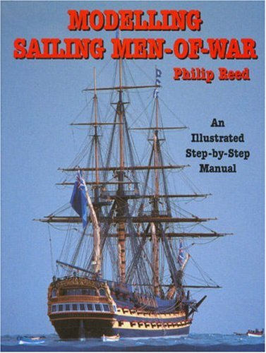 Modelling Sailing Men-of-war (1861761260) by Reed, Philip