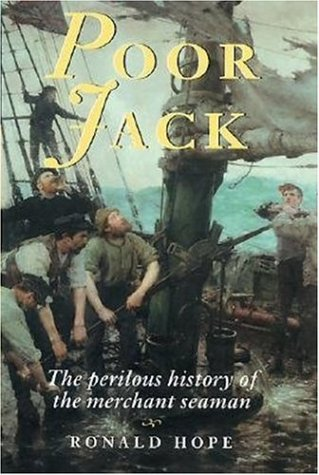 9781861761613: Poor Jack: The 4000-year History of the Merchant Seaman
