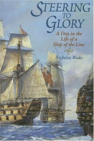 Steering to Glory: A Day in the Life of a Ship of the Line