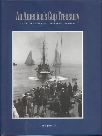 9781861761842: An America's Cup Treasury: The Lost Levick Photographs, 1893-1937