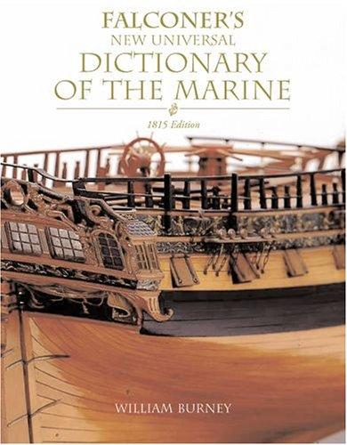 Falconer's New Universal Dictionary of the Marine: