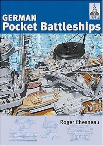 Shipcraft 1 - German Pocket Battleships: Chesneau, Roger