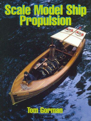 9781861762108: Scale Model Ship Propulsion