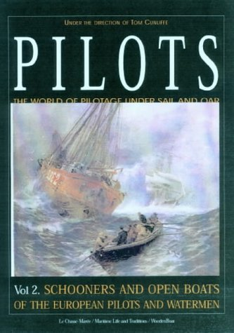 9781861762191: Pilots: Schooners and Open Boats of the European Pilots and Watermen Vol 2
