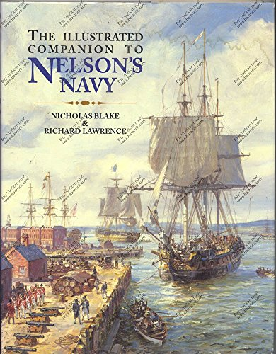 9781861762665: The Illustrated Companion to Nelson's Navy