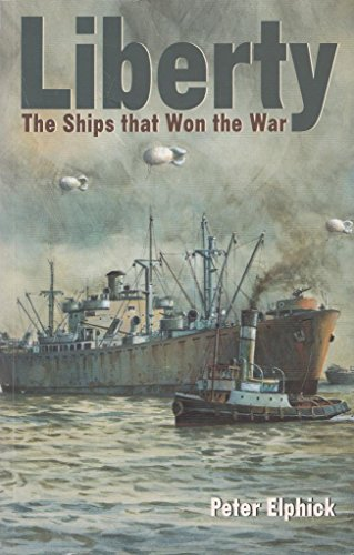 9781861762764: Liberty: The Ships That Won the War