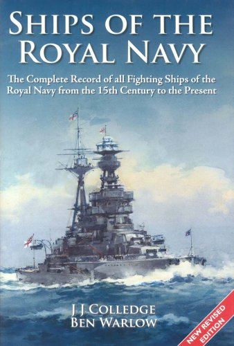 9781861762818: Ships of the Royal Navy: A Complete Record of All Fighting Ships of the Royal Navy from the 15th Century to the Present