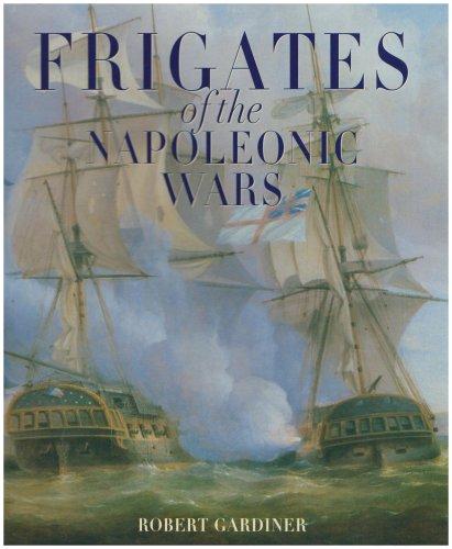 9781861762924: Frigates of the Napoleonic Wars