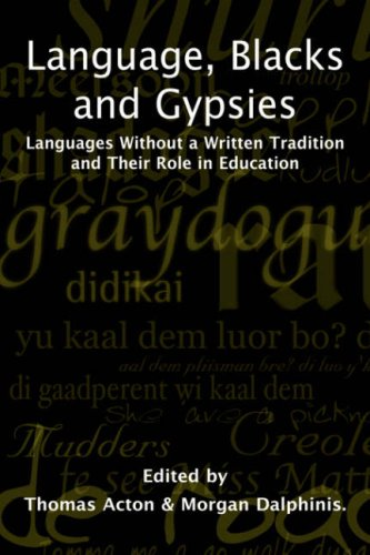 Language, Blacks and Gypsies: Morgan Dalphinis