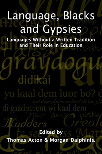 Language, Blacks Gypsies (Paperback): Morgan Dalphinis, T.A.