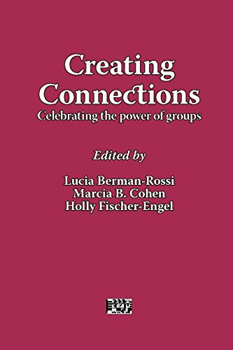 9781861771216: Creating Connections: Celebrating the Power of Groups (AASWG Proceedings)
