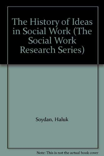 9781861780225: The History of Ideas in Social Work (The social work research series)