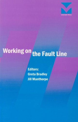 Working on the Faultline (9781861780430) by Greta Bradley; Jill Manthorpe