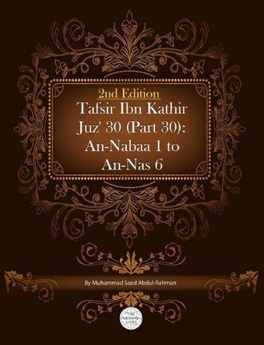 9781861797582: Tafsir Ibn Kathir Juz' 30 (Part 30): An-Nabaa 1 To An-Nas 6 2nd Edition