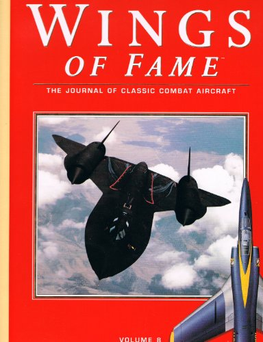 Wings of Fame: The Journal of Classic Combat Aircraft - Volume 8: Donald, David (editor)