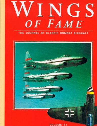 Wings of Fame, The Journal of Classic Combat Aircraft - Vol. 11