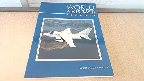 9781861840196: World Air Power Journal, Vol. 34, Autumn/Fall 1998