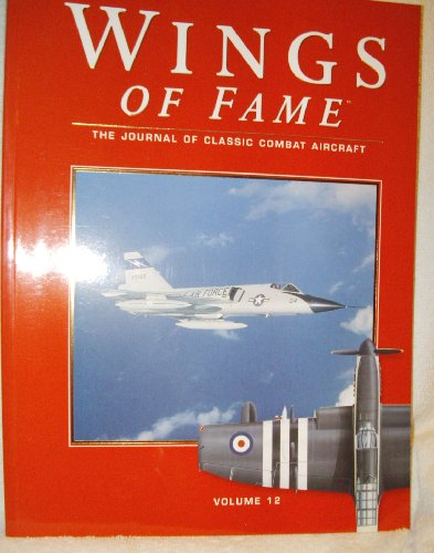 9781861840226: Wings of Fame, The Journal of Classic Combat Aircraft - Vol. 12