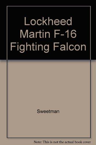 9781861840288: Lockheed Martin F-16 Fighting Falcon