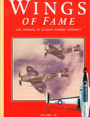 9781861840387: Wings of Fame, The Journal of Classic Combat Aircraft - Vol. 16